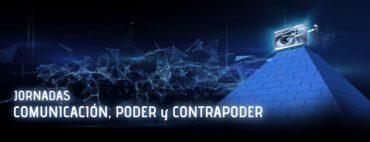 """¡¡NACEN LAS JORNADAS """"COMUNICACIÓN, PODER Y CONTRAPODER""""!!"""