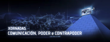 """NACEN AS XORNADAS """"COMUNICACIÓN, PODER E CONTRAPODER""""!!"""
