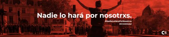 NADIE LO HARÁ POR NOSOTRXS!