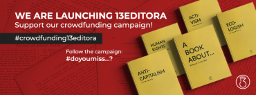 '13 EDITORA 'CREATES A CROWDFUNDING FOR ITS CREATION