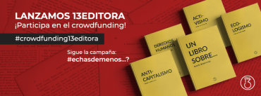 '13 EDITORA' CREA UN CROWDFUNDING PARA CONSTITUÍRSE