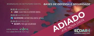 ADIADAS XORNADAS: ACTIVISMO DIXITAL: BASES DE DEFENSA E SEGURIDADE