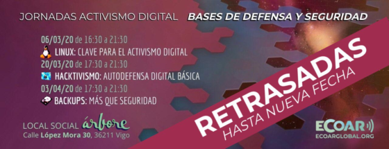 DELAYED CONFERENCE: DIGITAL ACTIVISM: BASES OF DEFENSE AND SECURITY