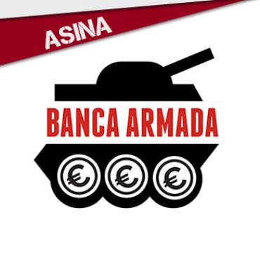PRESIONA: BANCA ARMADA